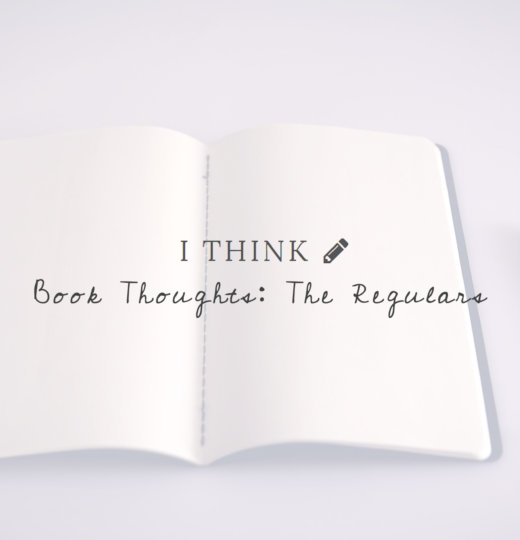 Book Thoughts: The Regulars